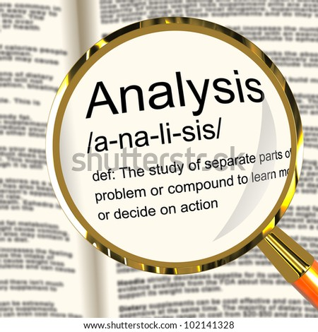 Analysis Definition Magnifier Shows Probing Study Or Examining