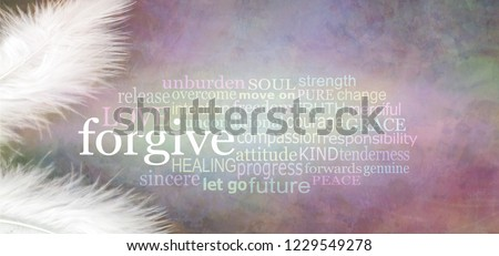 Angelic forgive Word Cloud Rustic Banner  - two white feathers with a FORGIVE word cloud between against a dark stone effect multicoloured rustic grunge background  Stock photo ©