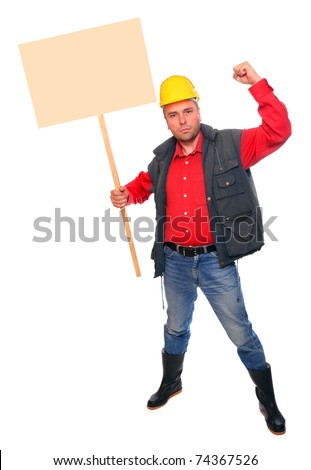 Angry protesting worker with blank protest sign.