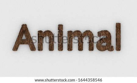 Animal - 3d word brown on white background. render furry letters. hair. pets fur. Pet shop pet house, pet care emblem logo design template. Veterinary clinics and animal shelters homeless illustration