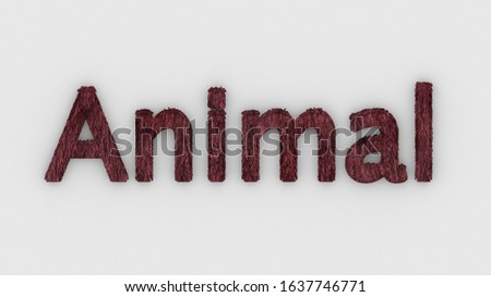 Animal - 3d word red on white background. render furry letters. hair. pets fur. Pet shop, pet house, pet care emblem logo design template. Veterinary clinics and animal shelters homeless illustration