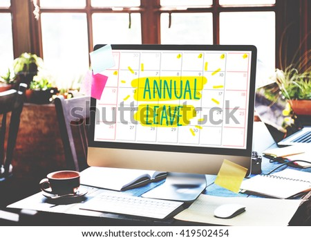 Annual Leave Break Holiday Enjoyment Party Concept #419502454