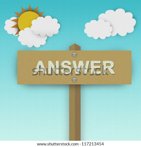 Answer Road Sign For Business Solution Concept Made From Recycle Paper With Beautiful Sun and White Cloud in Blue Sky Background