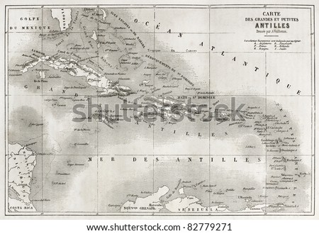 Antilles old map. Created by Vuillemin and Erhard, published on Le Tour du Monde, Paris, 1860 - stock photo