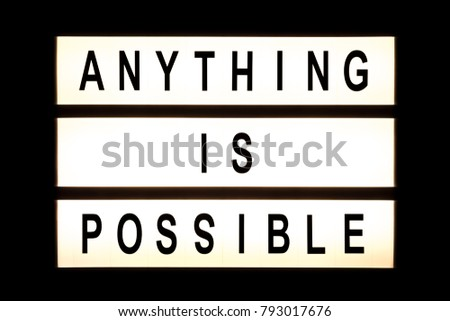 Anything is possible hanging light box sign board. #793017676