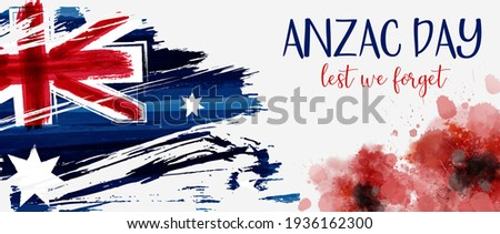 Anzac Day banner with grunge watercolor Australia flag and two red poppy flowers. Remembrance symbol. Lest we forget. Stock fotó ©
