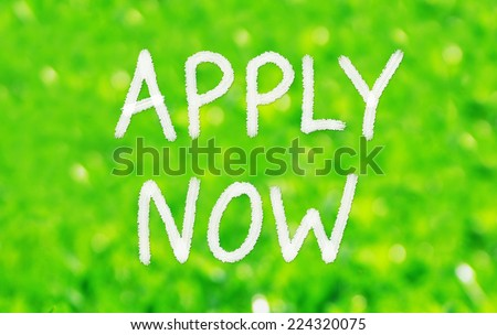 Apply Now Concept written on a green background