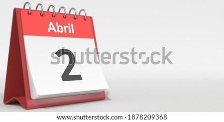 April 2 date written in spanish on the flip calendar,  3D rendering Foto stock ©