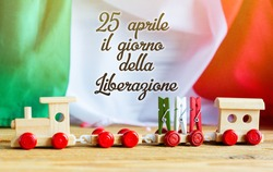 April 25  Liberation Day text in italian with patriotic background of Italy