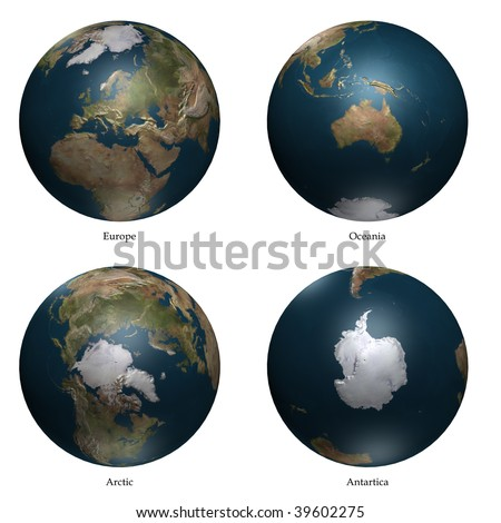 Arctic- Europe - antartica- Oceania aspect of Earth