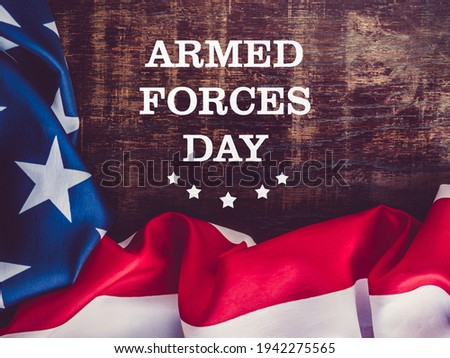 Armed Forces Day. Beautiful greeting card. Close-up, view from above. National holiday concept. Congratulations for family, relatives, friends and colleagues Stock photo ©
