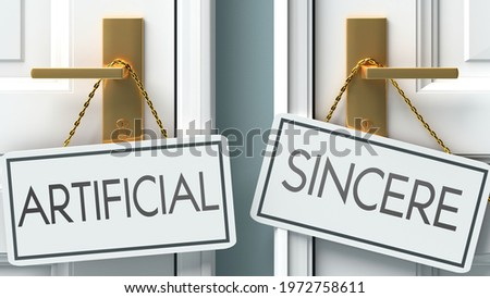 Artificial and sincere as a choice - pictured as words Artificial, sincere on doors to show that Artificial and sincere are opposite options while making decision, 3d illustration Stock photo ©