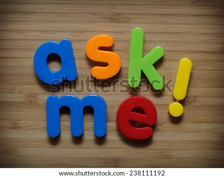 Ask me information concept