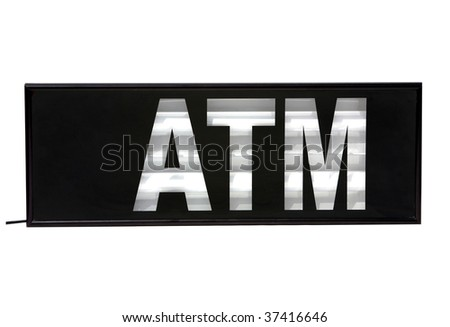 "ATM ""Automatic Teller Machine"" sign isolated on white"