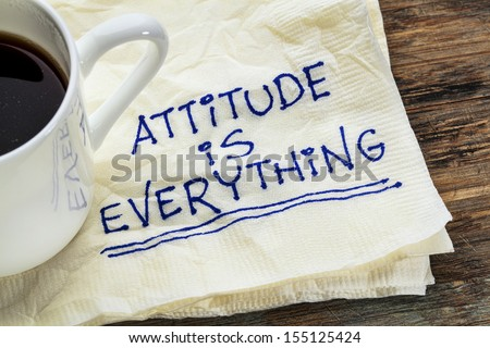 attitude is everything - motivational slogan on a napkin with a cup of coffee Stock foto ©