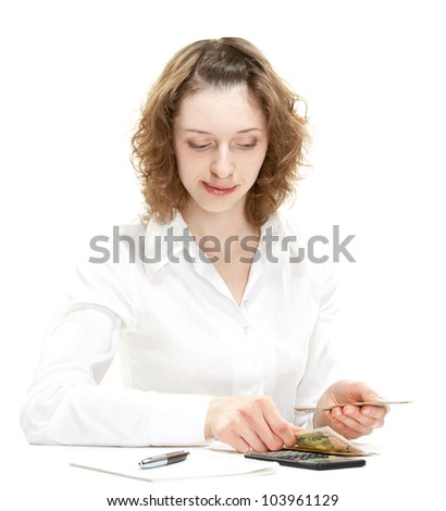 Attractive young woman counting money; young accountant/bookkeeper/businesswoman isolated on white