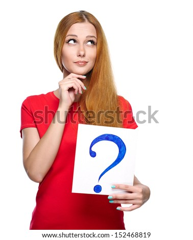 Attractive young woman in a red shirt. Holds a poster with a big question mark. Isolated on white background