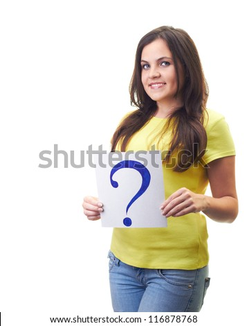 Attractive young woman in a yellow shirt holding a a poster with a question mark. Isolated on white background