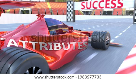 Attributes and success - pictured as word Attributes and a f1 car, to symbolize that Attributes can help achieving success and prosperity in life and business, 3d illustration Photo stock ©