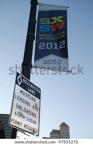 AUSTIN - CIRCA MARCH 2012: Musician parking sign during South by Southwest festivities Austin, Texas SXSW 2012.