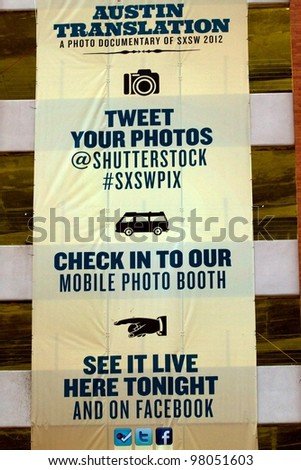 AUSTIN, TX - MAR 9: SXSWi 2012. SXSW Interactive Conference on March 9, 2012 in Austin, Texas.  ShutterStock Poster on 5th and Colorado.