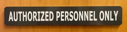 Authorized Personnel Only Office Sign
