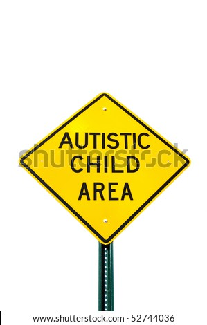 Autistic Child Area Sign Isolated on White