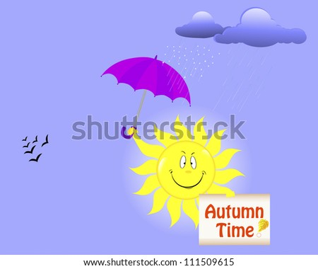 Autumn time. Smiling sun with placard and umbrella. Raster version.