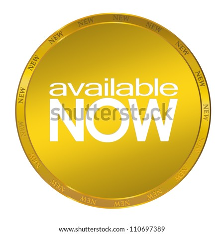 Available now golden sticker on white background