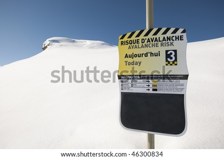 Avalanche, sign on ski station, french Alps, Ar�������ªches