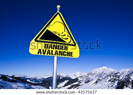 Avalanche sign on ski station,  french Alps, Areches