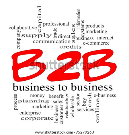 B2B Word Cloud Concept with a red scribble concept featuring great terms such as business to business, e-commerce, sales, services and more.