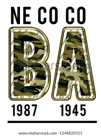Ba camouflage sliced sport slogan. Military typography slogan college with black background, T-shirt and apparels print graphic