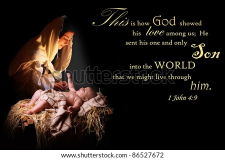 Baby Jesus reaching out of the manger for his mother the virgin Mary and bathing her in his light Image also contains a verse from 1John appropriate for Christmas