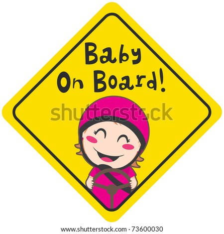 Baby on board yellow diamond warning sign for safe driving with pink helmet