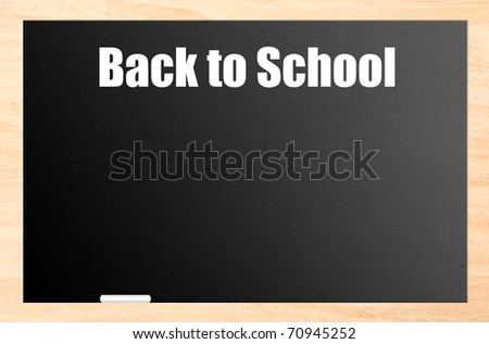 Back to school blackboard with wooden frame and white chalk. Illustration