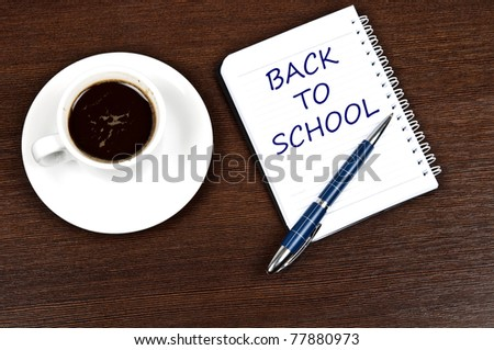 Back to school message and coffee #77880973