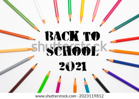 Back to school 2021, pencils. White background. Text Back to school 2021. Horizontal photography. Сток-фото ©