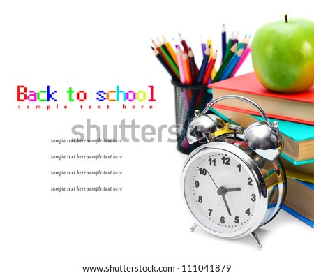 Back to school. School tools. On a white background.