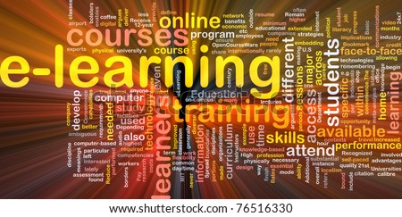 Background concept wordcloud illustration of e-learning glowing light