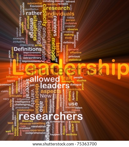 Background concept wordcloud illustration of leadership glowing light
