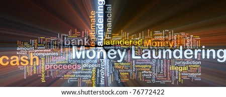 Background concept wordcloud illustration of money laundering glowing light