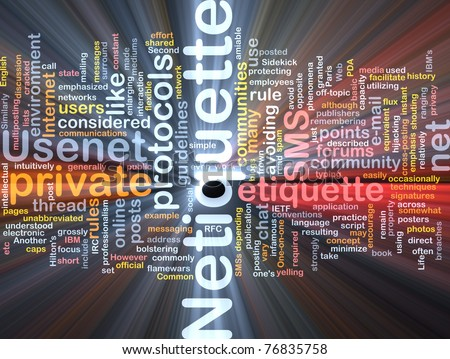 Background concept wordcloud illustration of netiquette glowing light - stock photo