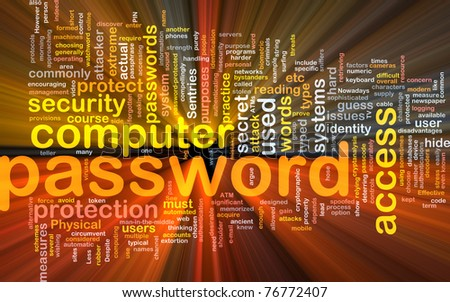 Background concept wordcloud illustration of password glowing light