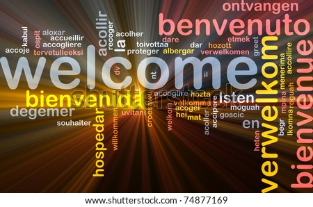 Background concept wordcloud illustration of welcome different languages glowing light