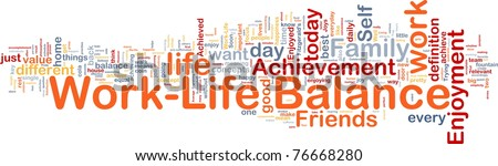 Background concept wordcloud illustration of work-life balance - stock photo
