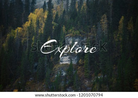 """Background, layout: wildlife, rocks with the inscription """" Explore"""""""