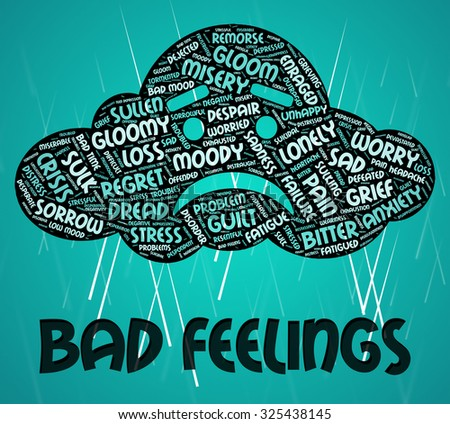 Bad Feelings Representing Ill Will And Devotion