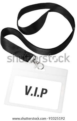 Badge or vip pass isolated on white background, clipping path included