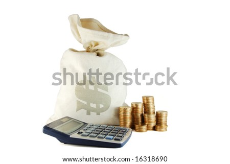 Bag of money and group of coins and calculator near
